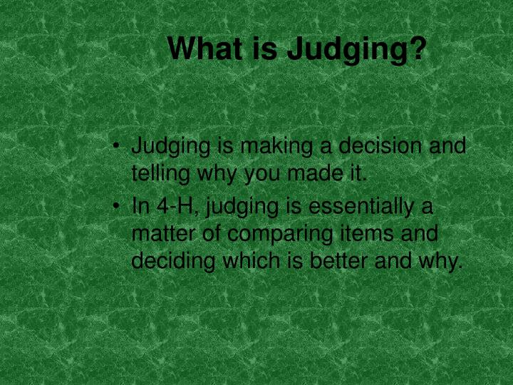 What is judging