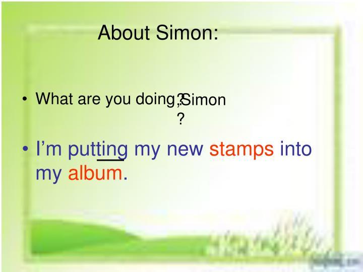 About Simon: