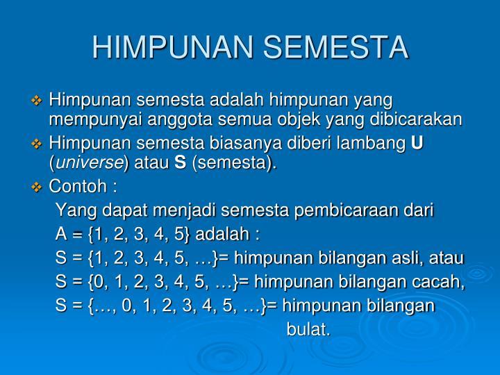 HIMPUNAN SEMESTA