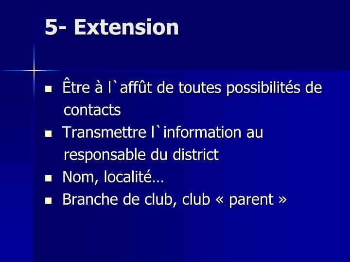 5- Extension