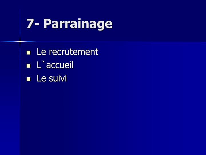 7- Parrainage