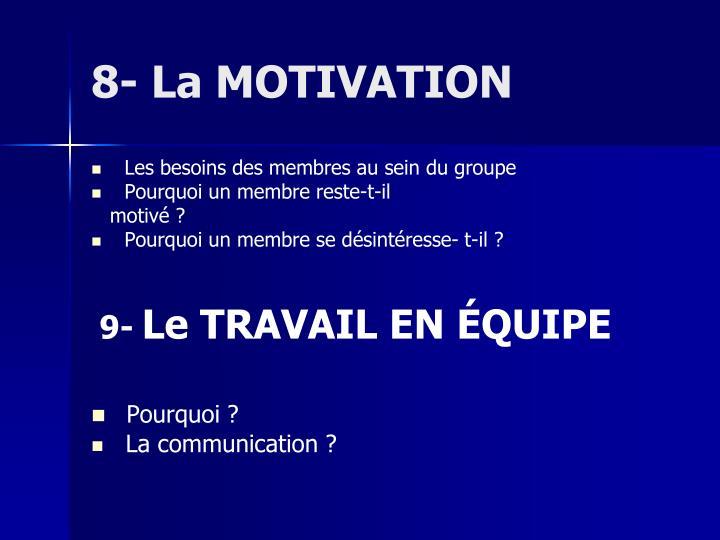 8- La MOTIVATION