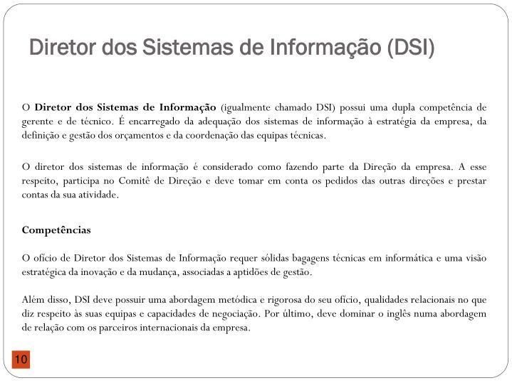 Diretor dos Sistemas de Informação (DSI)