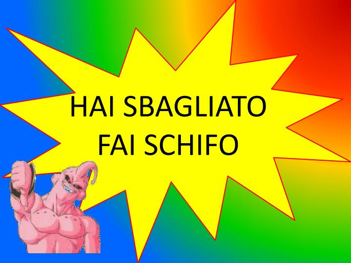 HAI SBAGLIATO