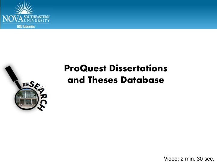proquest dissertations and theses tutorial This short video will demonstrate how to use the proquest dissertations & theses database to find full-text dissertations, narrow search results, and locate.