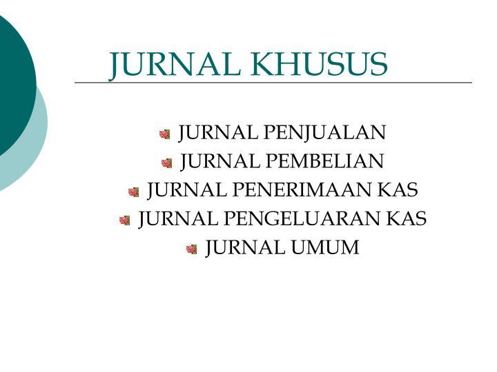 JURNAL KHUSUS
