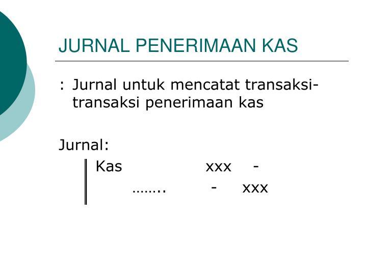 JURNAL PENERIMAAN KAS