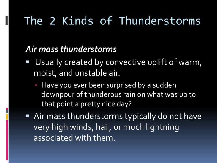 The 2 kinds of thunderstorms