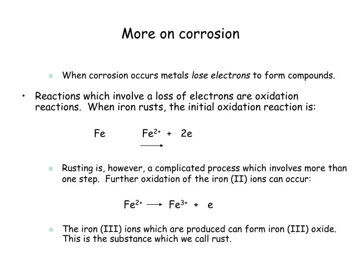 More on corrosion