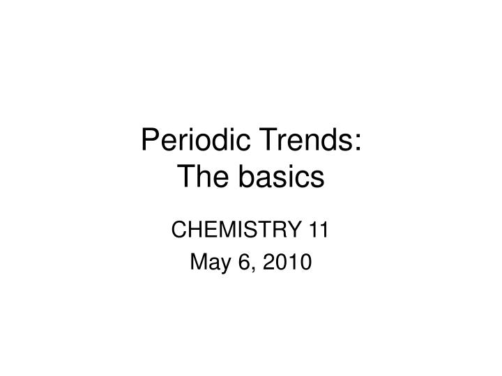 Periodic trends the basics