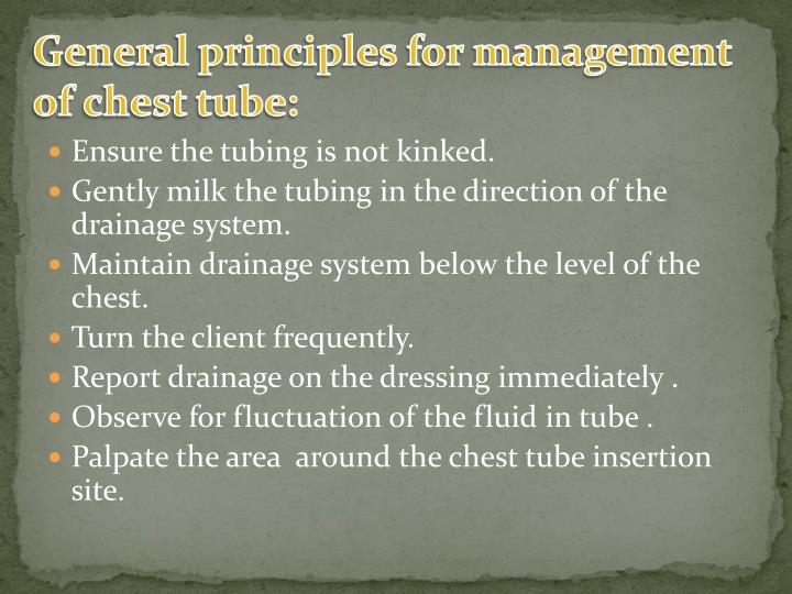 General principles for management of chest tube: