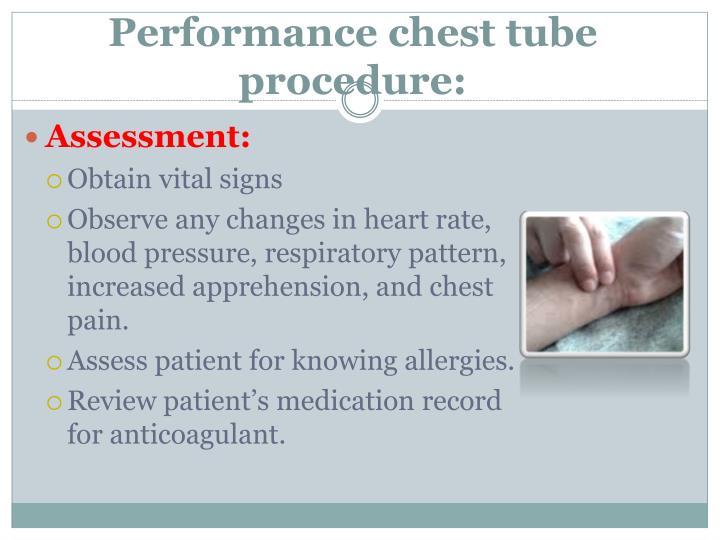 Performance chest tube procedure: