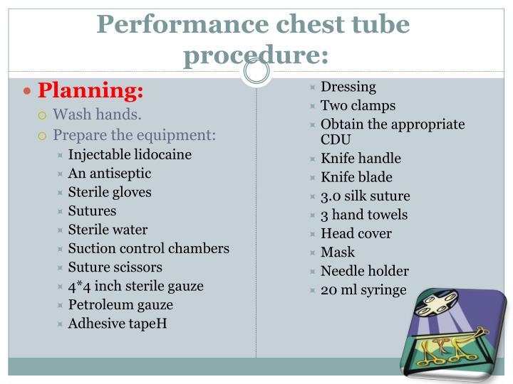 Performance chest tube