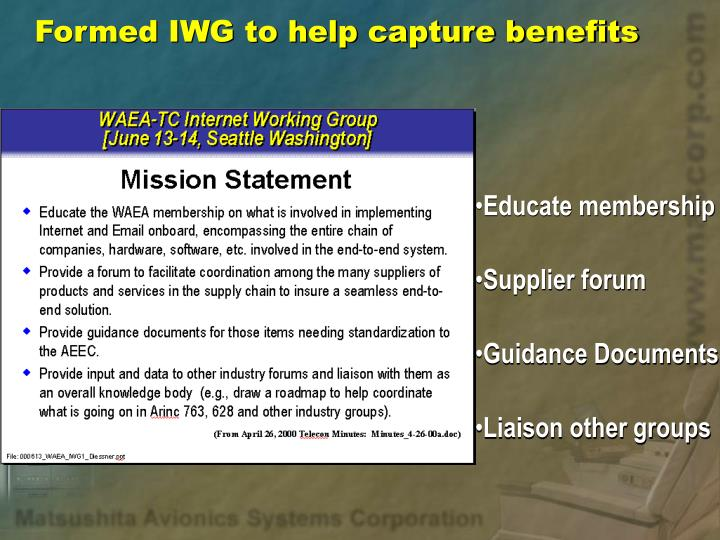 Formed IWG to help capture benefits