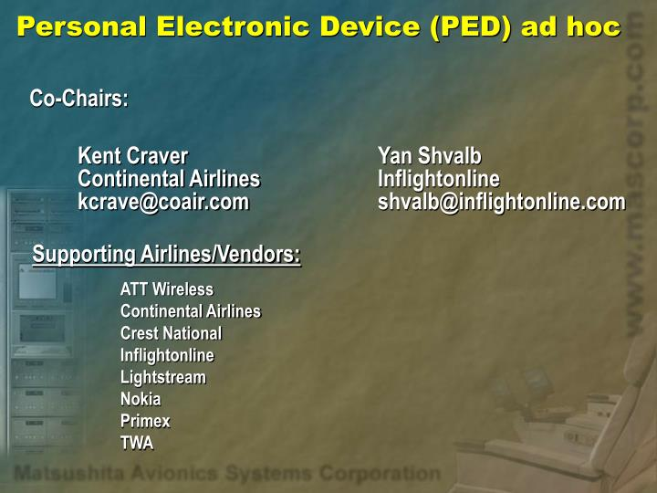 Personal Electronic Device (PED) ad hoc