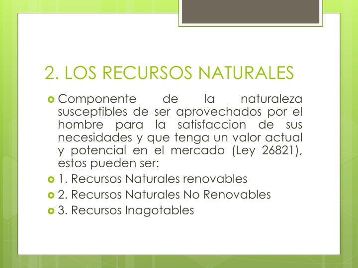 2. LOS RECURSOS NATURALES