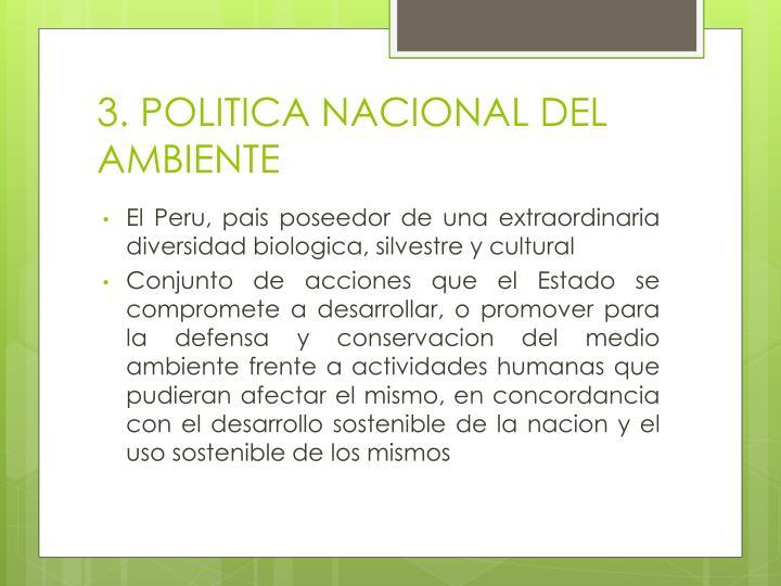 3. POLITICA NACIONAL DEL AMBIENTE