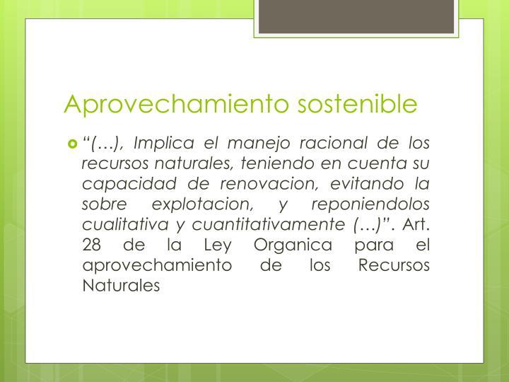 Aprovechamiento sostenible