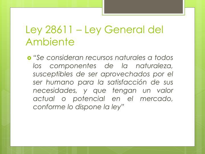 Ley 28611 – Ley General del Ambiente