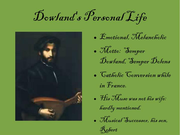 Dowland's Personal Life