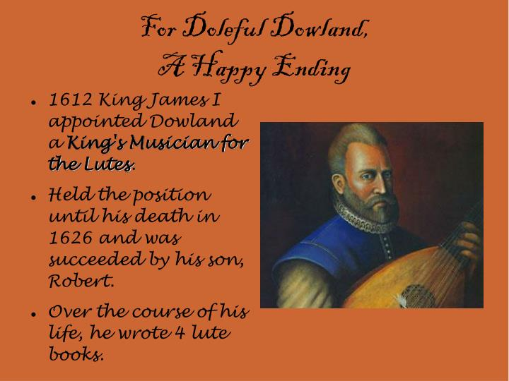 For Doleful Dowland,