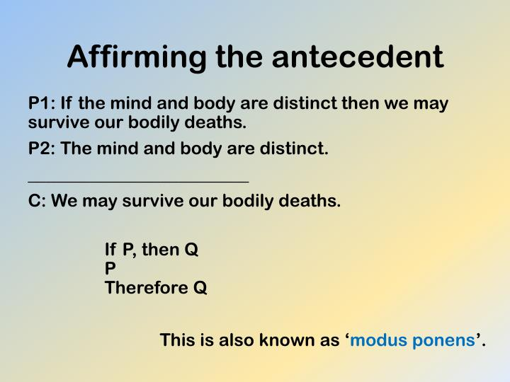 Affirming the antecedent