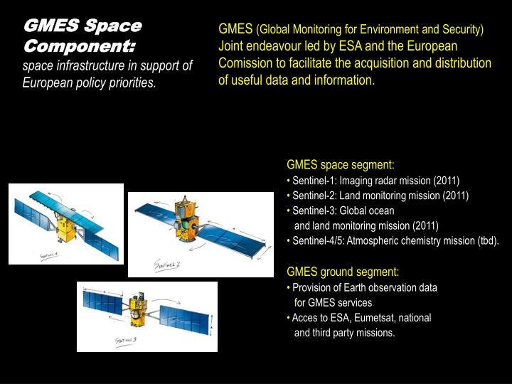 GMES Space Component: