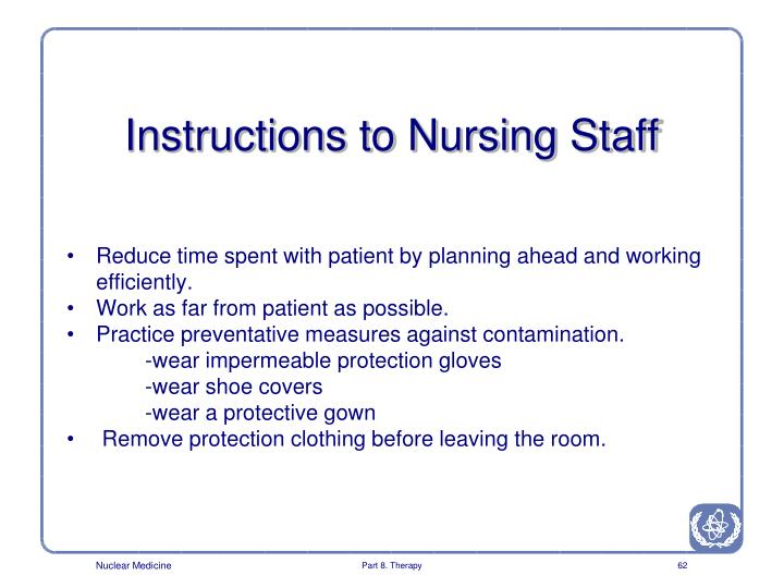 Instructions to Nursing Staff
