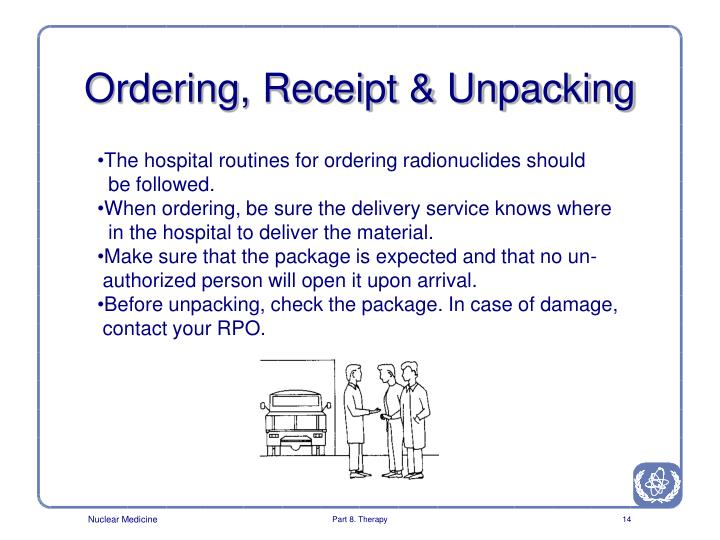 Ordering, Receipt & Unpacking