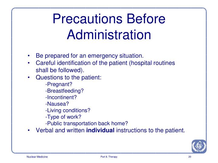 Precautions Before Administration