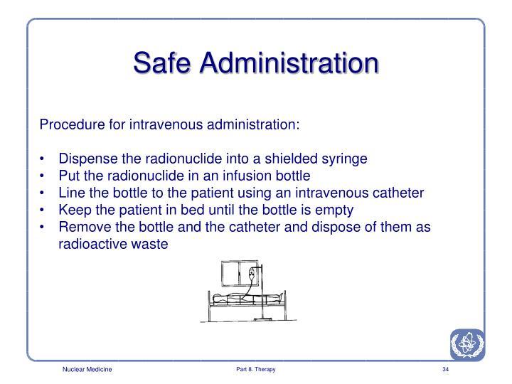 Safe Administration