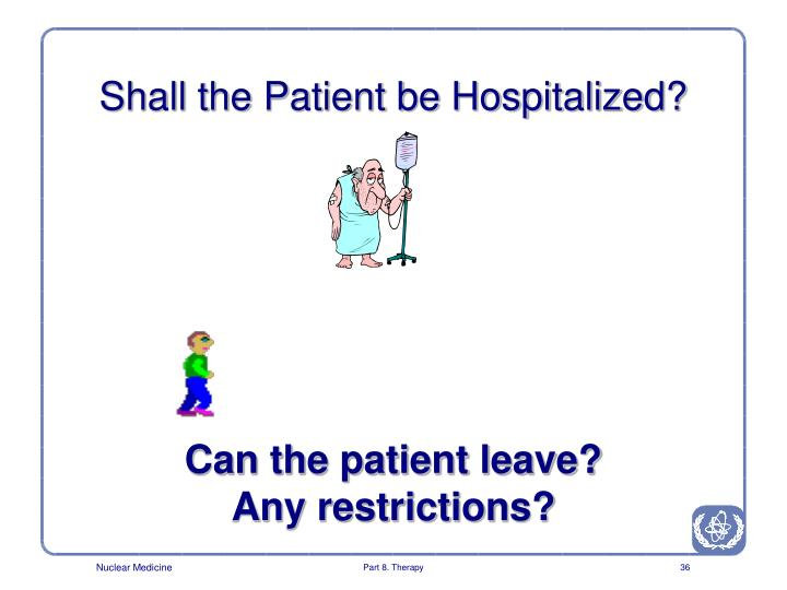 Shall the Patient be Hospitalized?