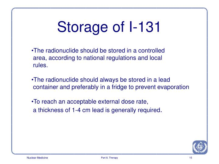 Storage of I-131
