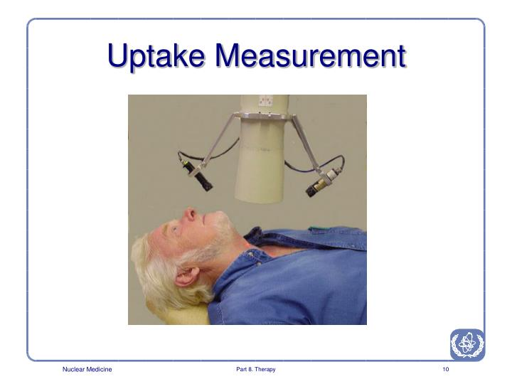 Uptake Measurement