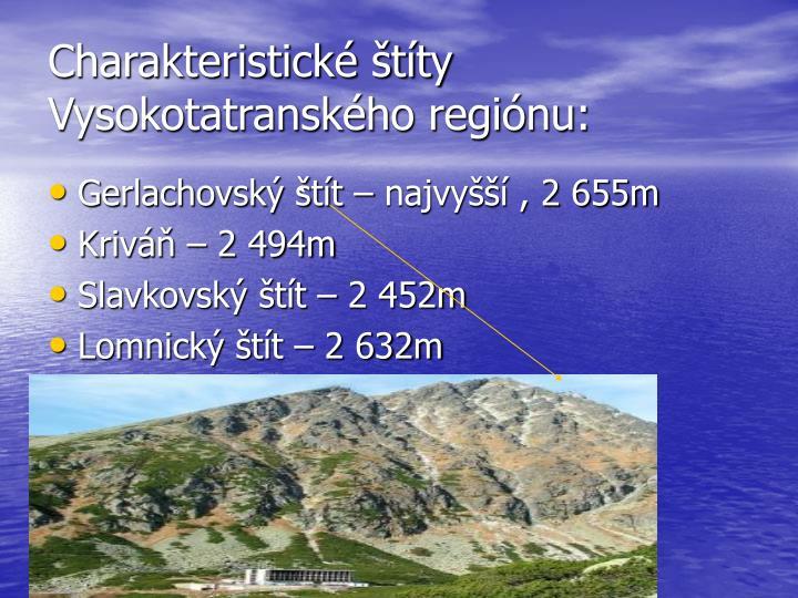 Charakteristické štíty Vysokotatranského regiónu: