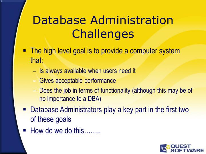Database Administration Challenges