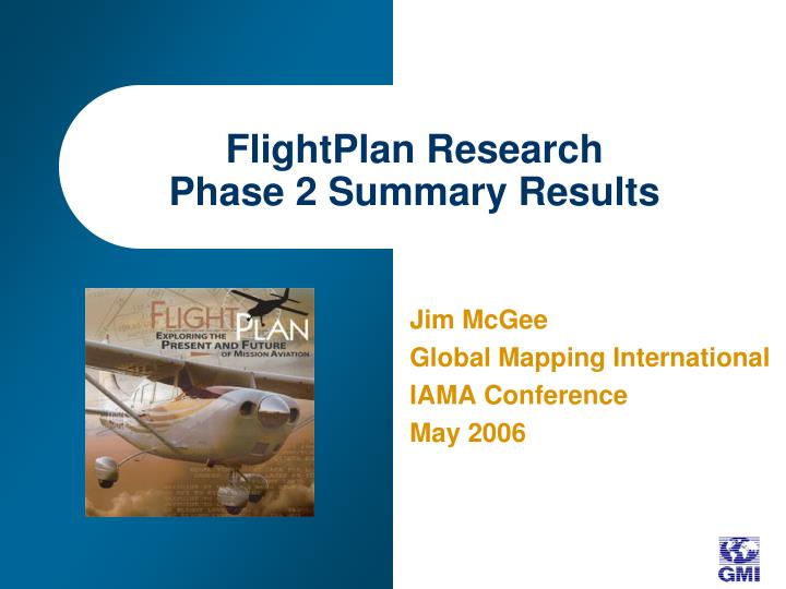 Flightplan research phase 2 summary results