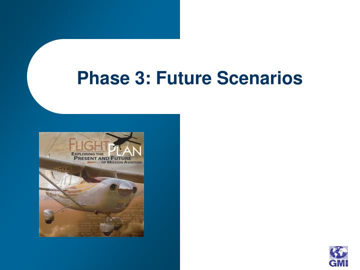 Phase 3: Future Scenarios