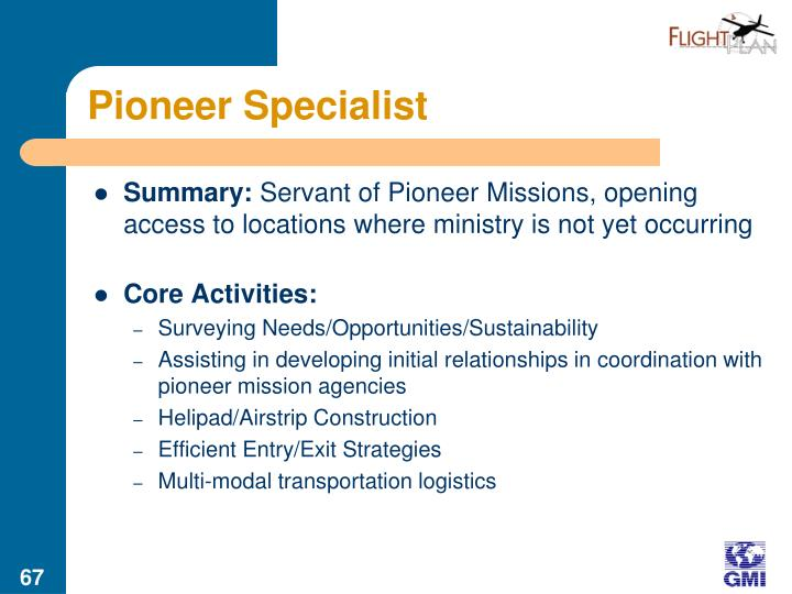 Pioneer Specialist