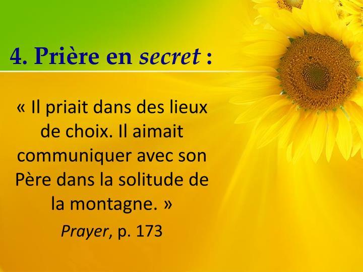 4. Prière en