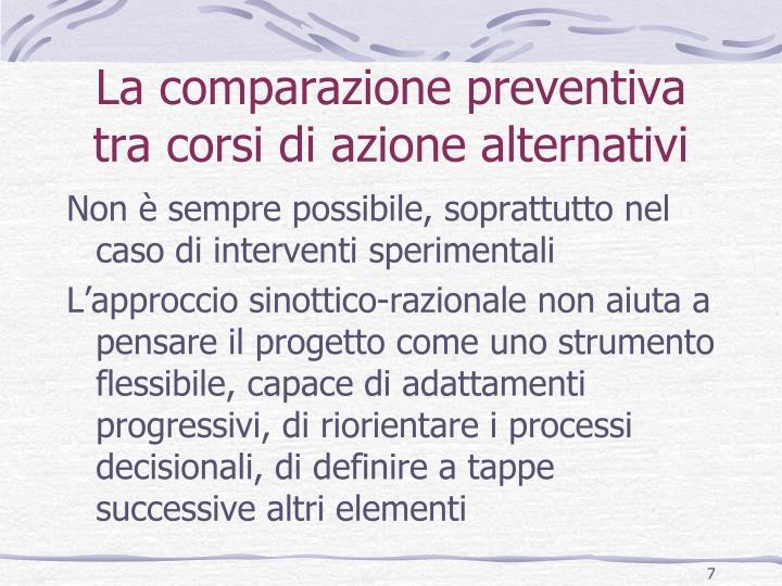 La comparazione preventiva tra corsi di azione alternativi