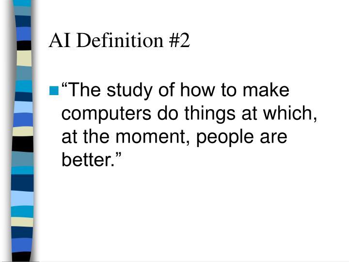AI Definition #2