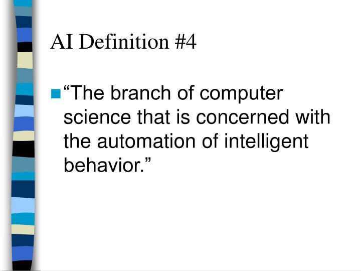 AI Definition #4