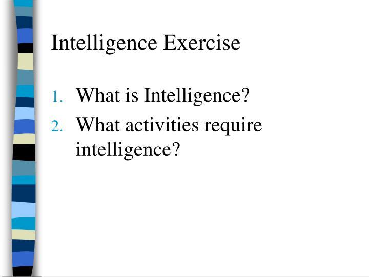 Intelligence Exercise