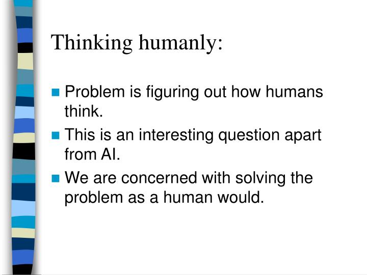 Thinking humanly: