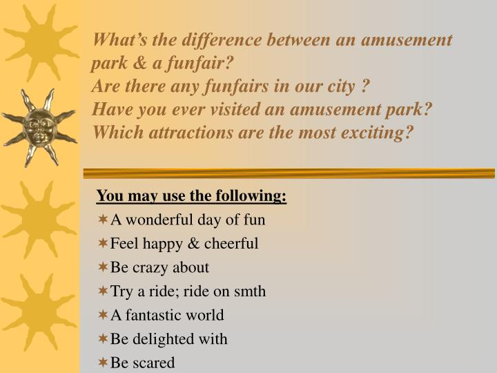 What's the difference between an amusement park & a funfair?