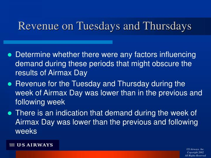 Revenue on Tuesdays and Thursdays