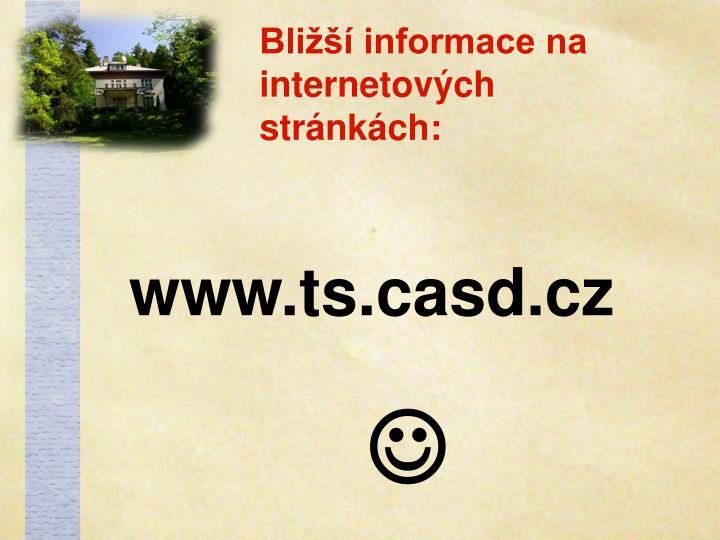 Bližší informace na internetových stránkách:
