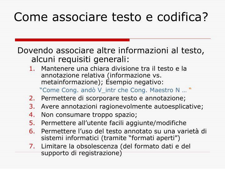 Come associare testo e codifica?
