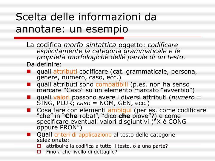 Scelta delle informazioni da annotare: un esempio
